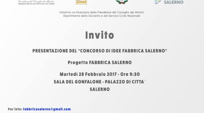 Fabbrica Salerno, presentazione del concorso di idee martedì 28 a Palazzo di Città.