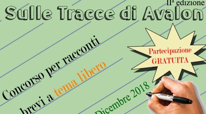 """CONCORSO LETTERARIO """"SULLE TRACCE DI AVALON"""" – 2018"""
